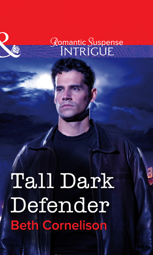 Beth Cornelison Tall Dark Defender beth cornelison tall dark defender