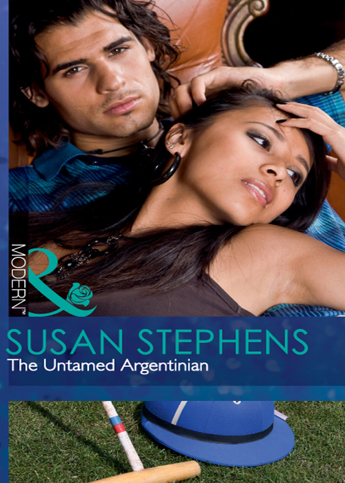 Susan Stephens The Untamed Argentinian whatever he wants