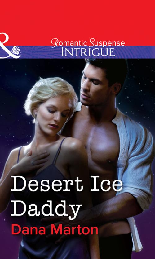 Dana Marton Desert Ice Daddy dana marton raudkindel kate