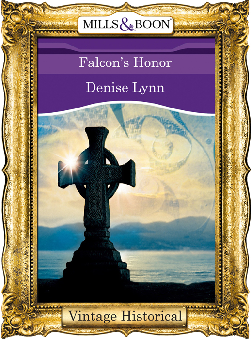 Denise Lynn Falcon's Honor wed against her will