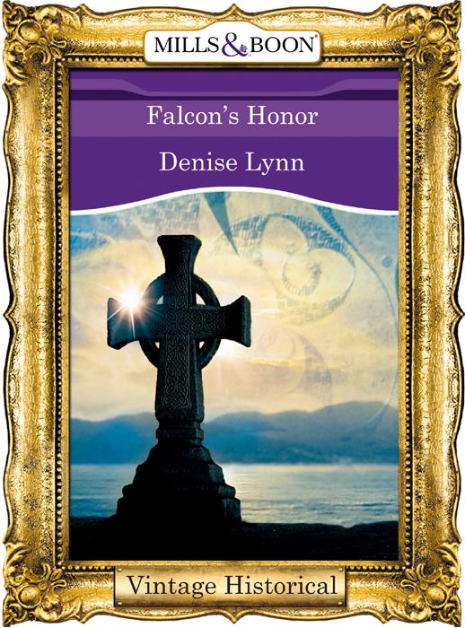 Denise Lynn Falcon's Honor denise lynn falcon s heart