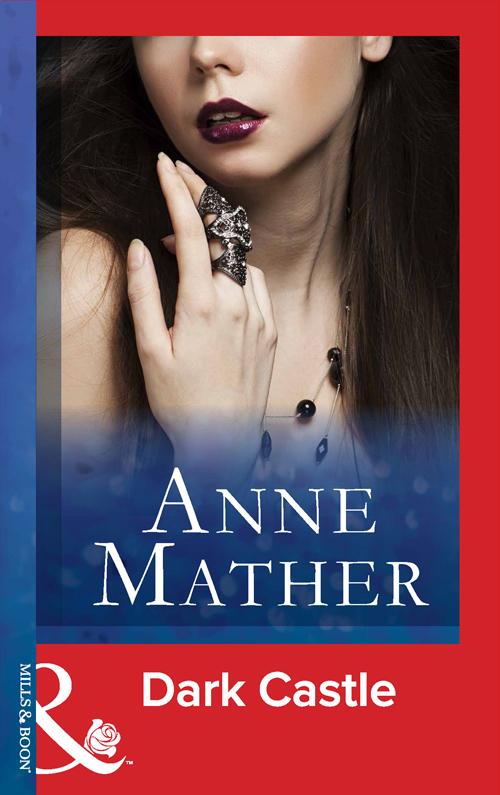 Anne Mather Dark Castle anne mather brittle bondage