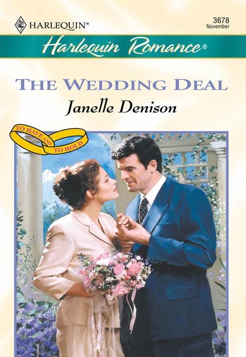 Janelle Denison The Wedding Deal janelle denison bride included