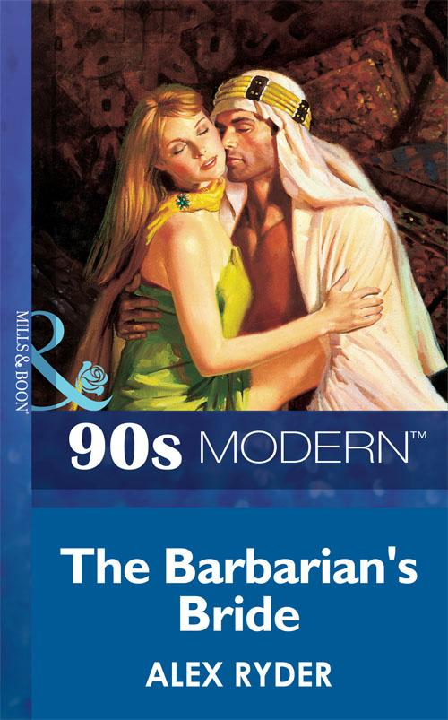 Alex Ryder The Barbarian's Bride cheryl reavis the bartered bride