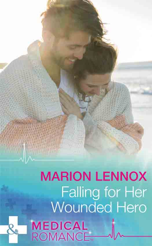 Marion Lennox Falling For Her Wounded Hero marion lennox in dr darling s care