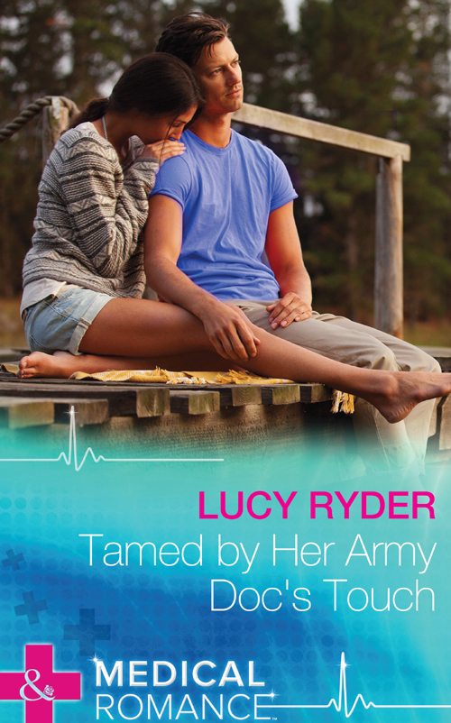 Lucy Ryder Tamed By Her Army Doc's Touch lucy ryder tamed by her army doc s touch