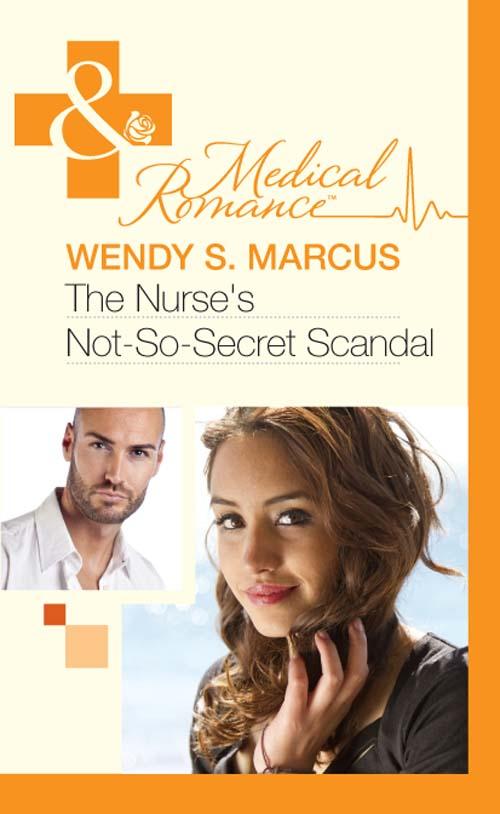 Wendy S. Marcus The Nurse's Not-So-Secret Scandal jennifer morey the librarian s secret scandal