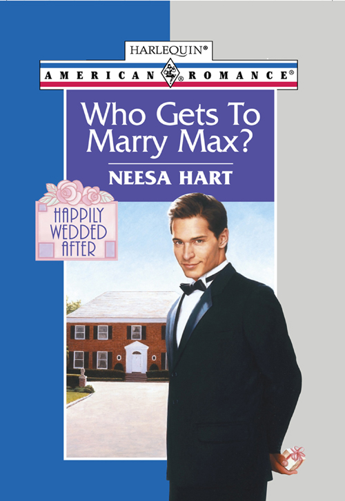 Neesa Hart Who Gets To Marry Max? whom to marry