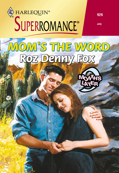 Roz Fox Denny Mom's The Word looking for jake