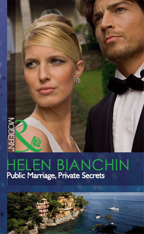 HELEN BIANCHIN Public Marriage, Private Secrets helen bianchin bride bought and paid for