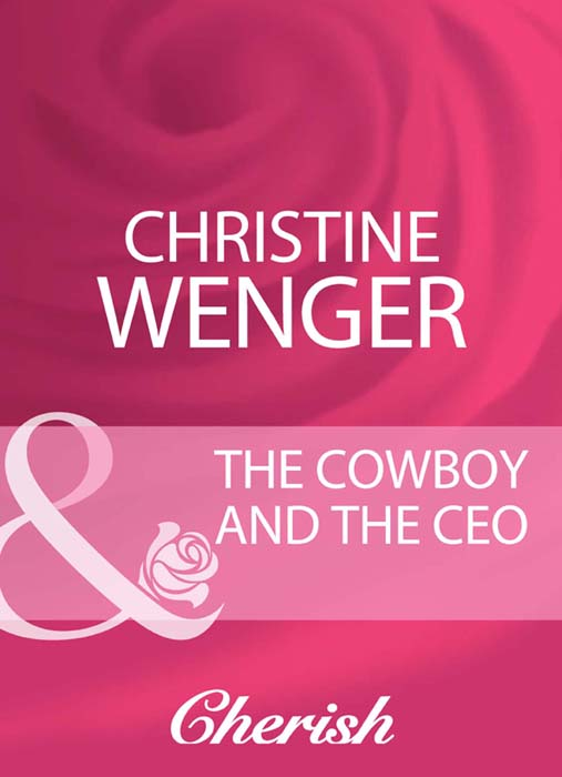 Christine Wenger The Cowboy And The Ceo susan meier cinderella and the ceo