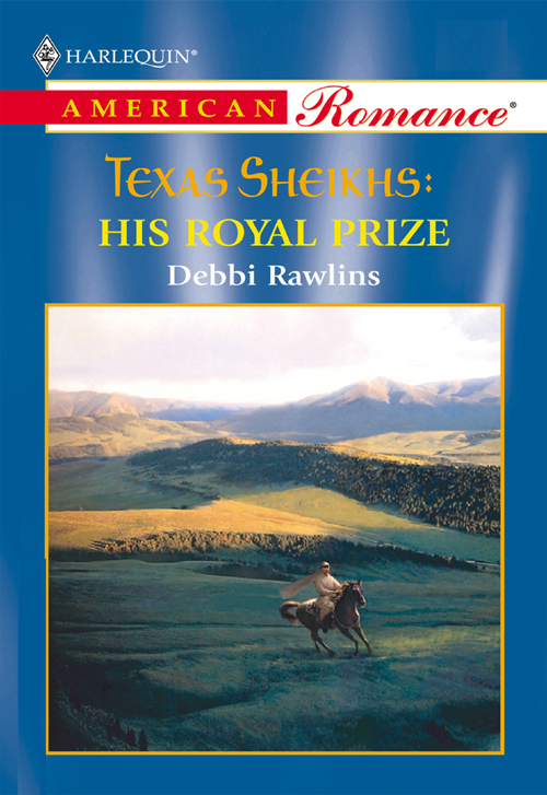 Debbi Rawlins His Royal Prize deb kastner his texas bride