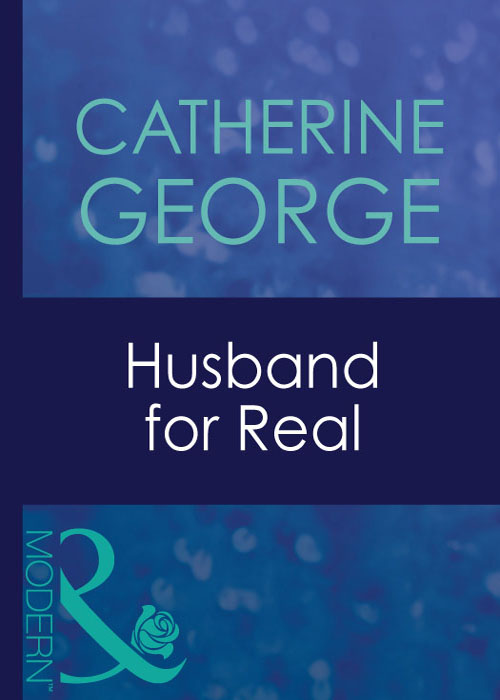 CATHERINE GEORGE Husband For Real catherine george their scandalous affair