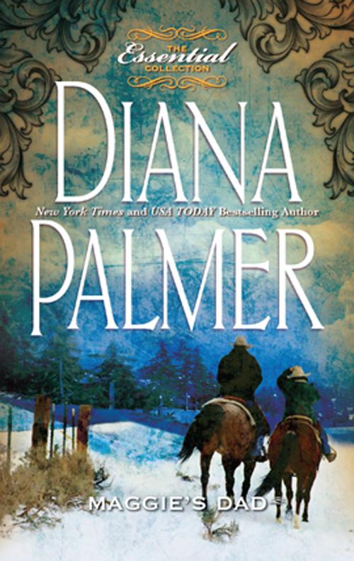 Diana Palmer Maggie's Dad diana palmer protector
