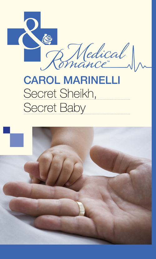 CAROL MARINELLI Secret Sheikh, Secret Baby carol marinelli emergency a marriage worth keeping