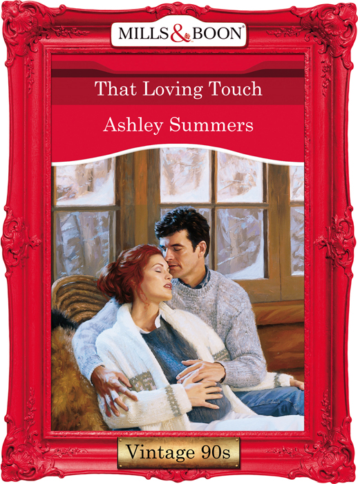Ashley Summers That Loving Touch carrie alexander the maverick
