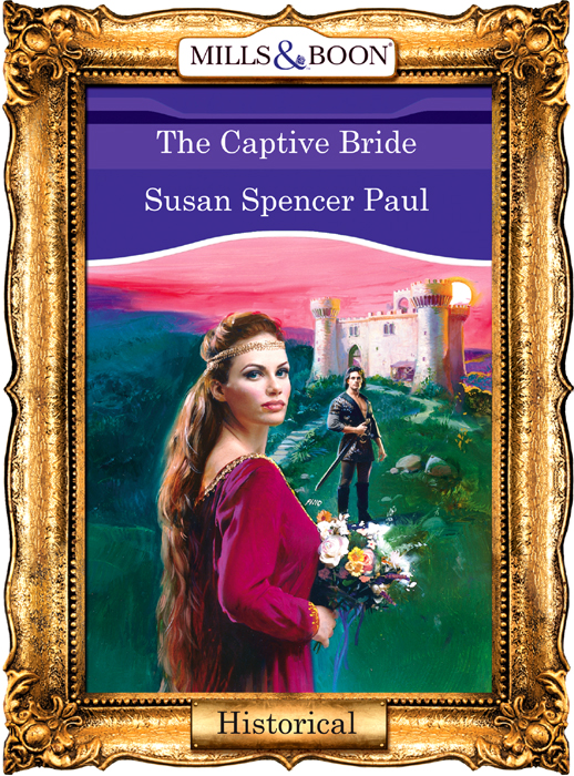 Susan Paul Spencer The Captive Bride jacqueline diamond the stolen bride