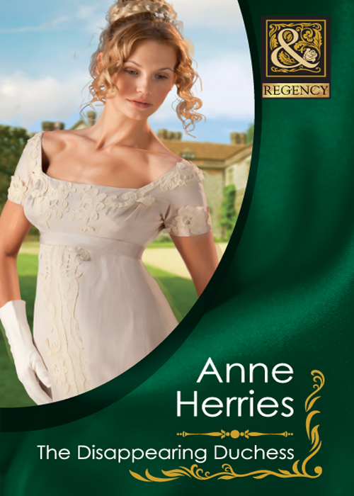 Anne Herries The Disappearing Duchess anne herries the disappearing duchess the disappearing duchess the mysterious lord marlowe