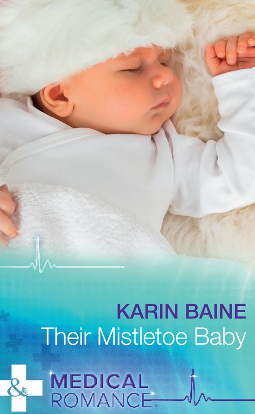 лучшая цена Karin Baine Their Mistletoe Baby