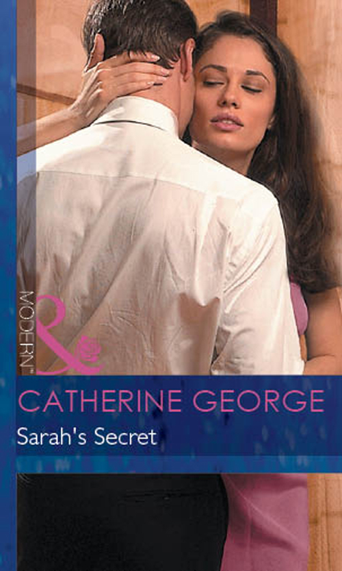 CATHERINE GEORGE Sarah's Secret sarah mayberry her secret fling