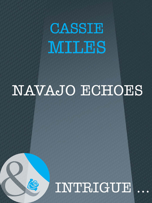 Cassie Miles Navajo Echoes