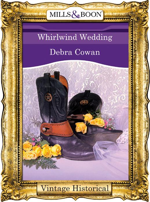 Debra Cowan Whirlwind Wedding debra cowan whirlwind cowboy