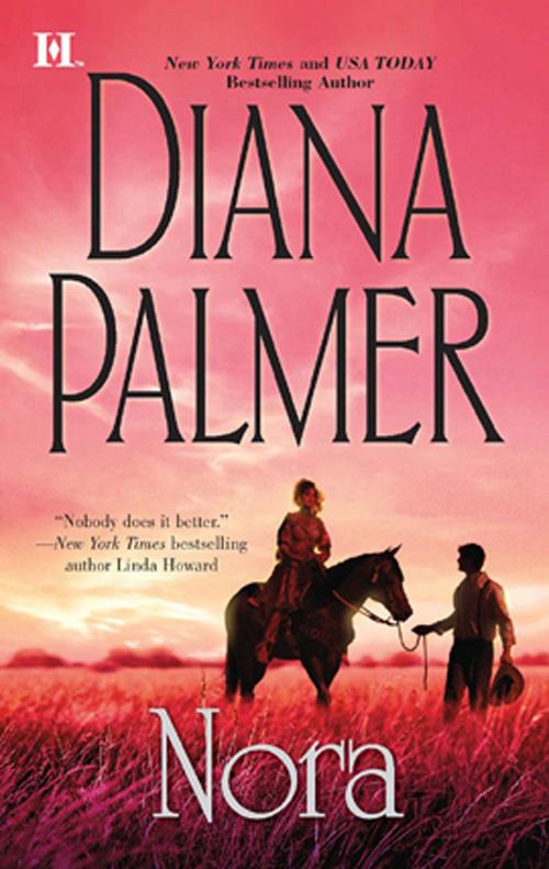 Nora ( Diana Palmer  )