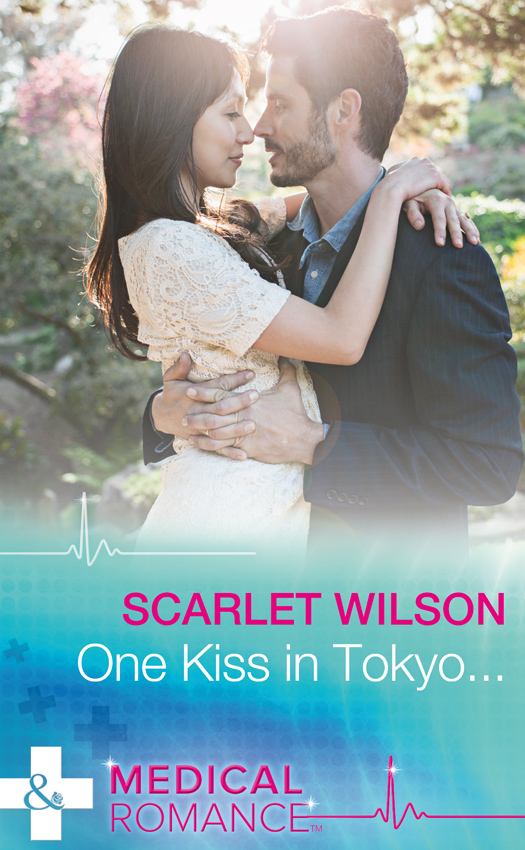 Scarlet Wilson One Kiss In Tokyo... nothing lasts forever