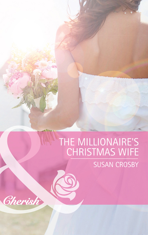 Susan Crosby The Millionaire's Christmas Wife susan crosby the millionaire s christmas wife