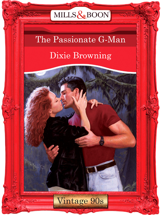 Dixie Browning The Passionate G-Man lone star lawless