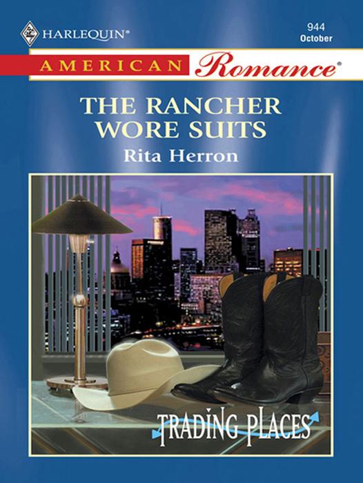 Rita Herron The Rancher Wore Suits