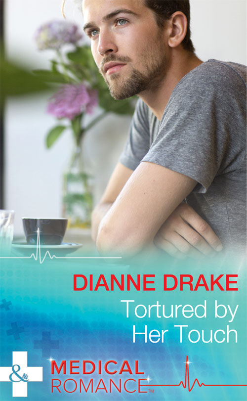 Dianne Drake Tortured by Her Touch