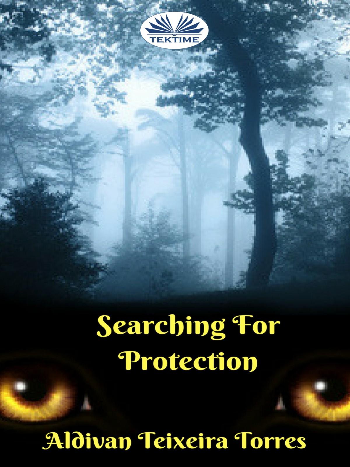 Aldivan Teixeira Torres Buscando Protección lucien liroy descubre todo el poder que hay en ti