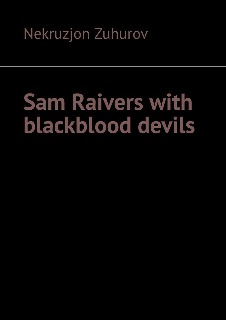Sam Raivers with blackblood devils