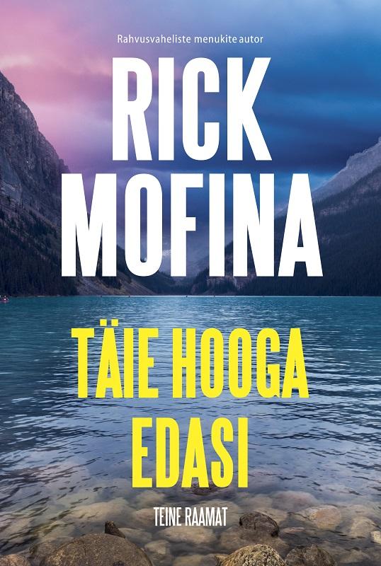 Rick Mofina Täie hooga edasi. Teine raamat
