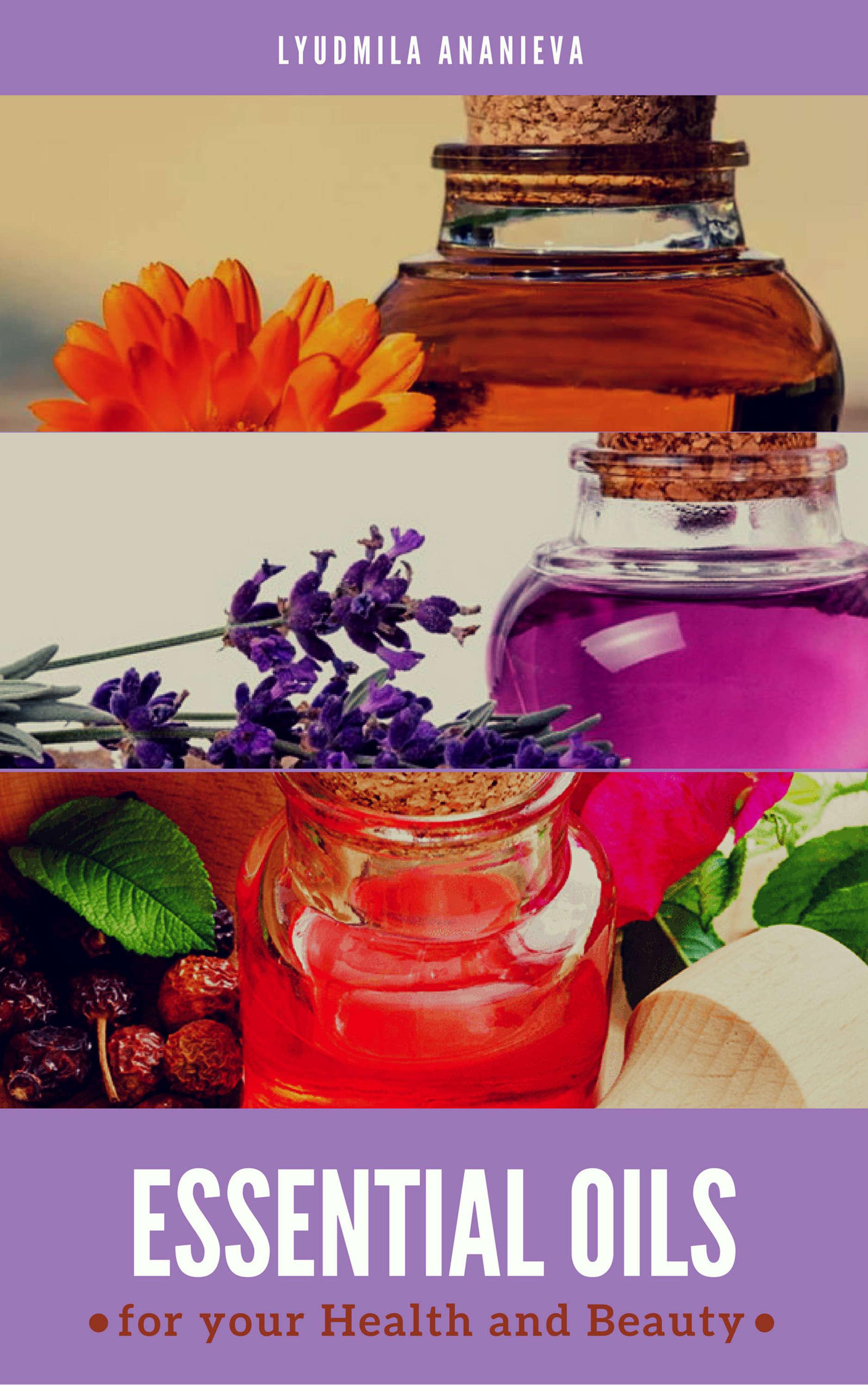 Lyudmila Ananieva Essential Oils For Your Health And Beauty lyudmila ananieva olejki eteryczne