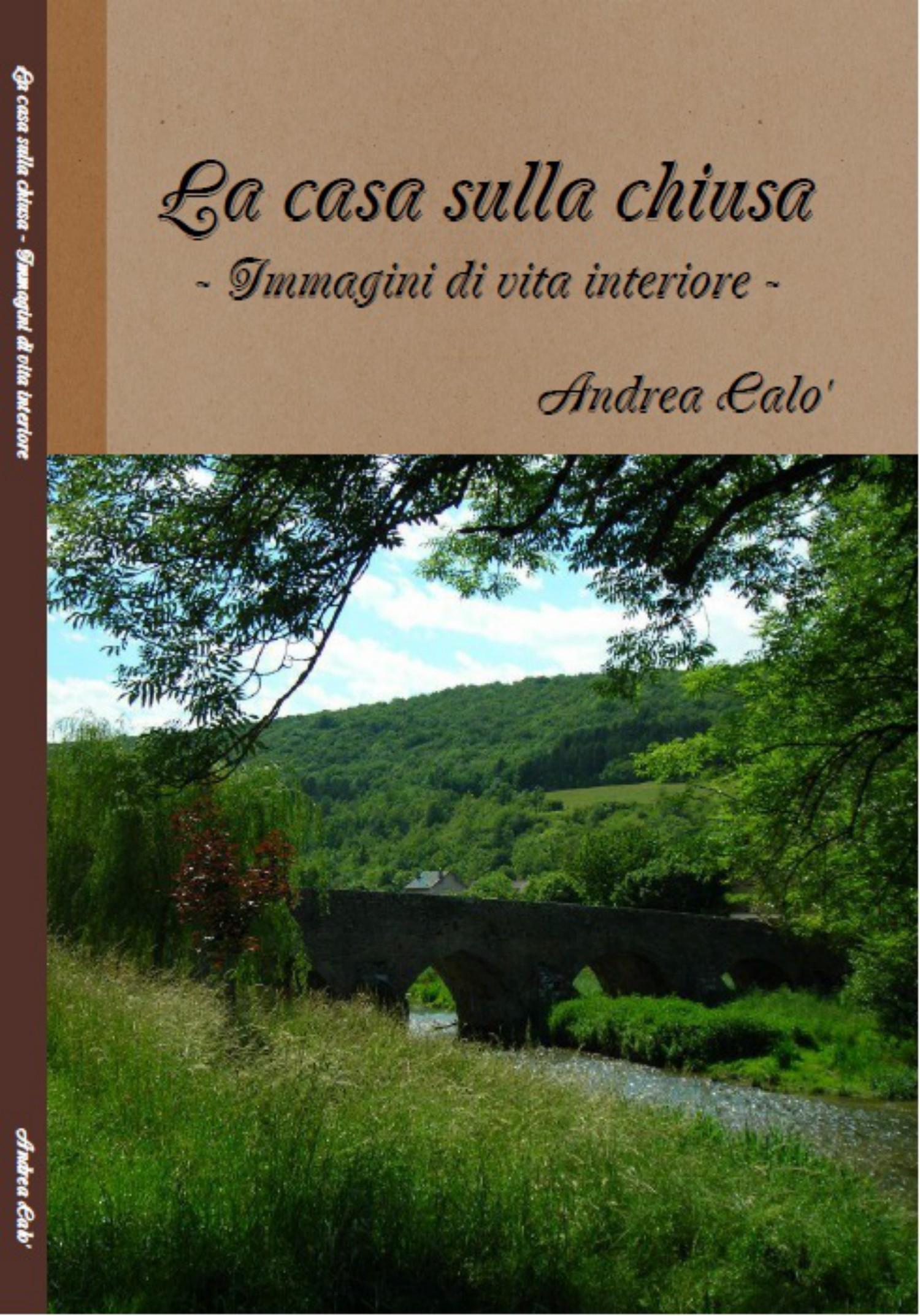 Andrea Calo' La Casa Sulla Chiusa calo tijuana