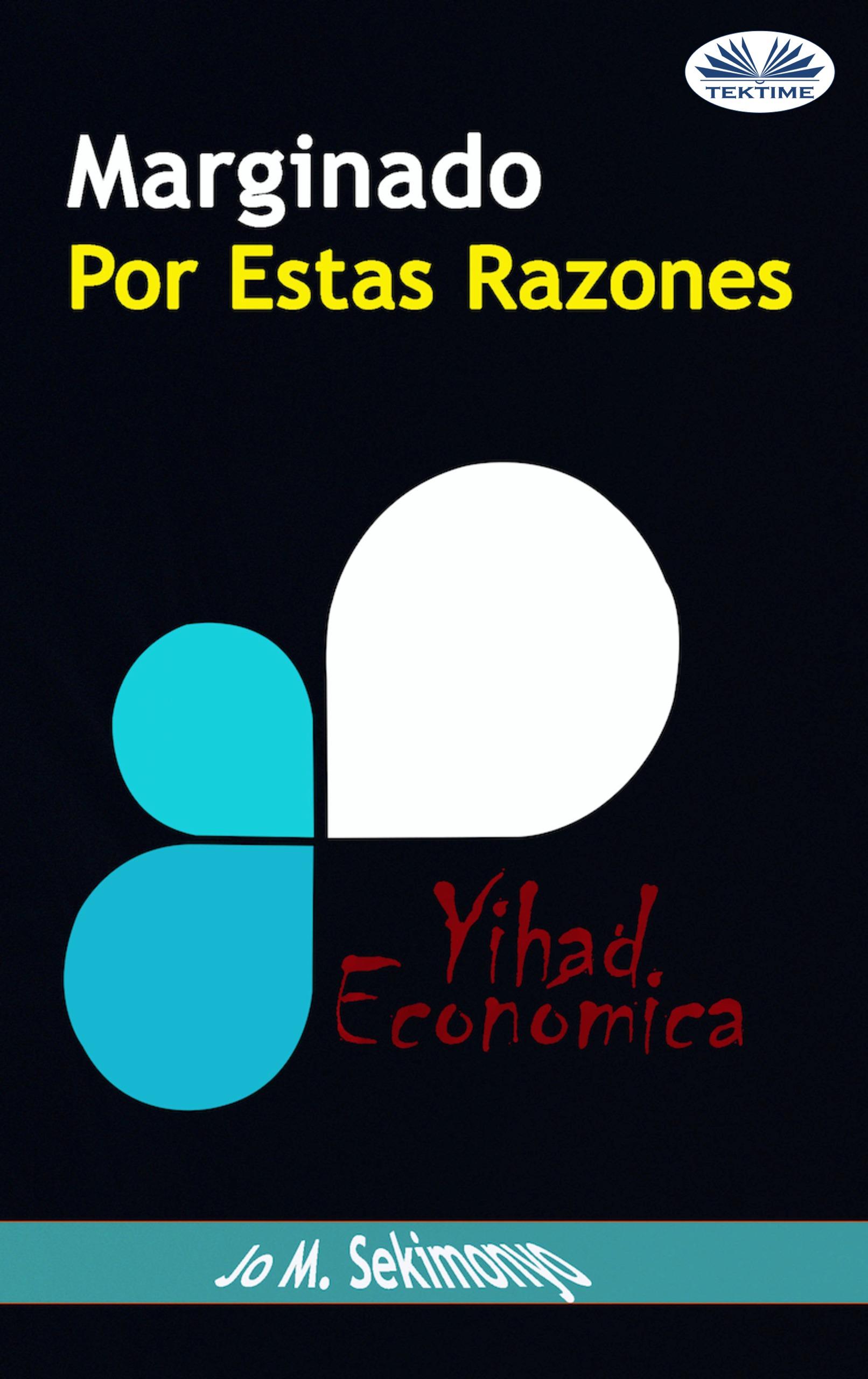 Обложка книги Marginado : Por Estas Razones.