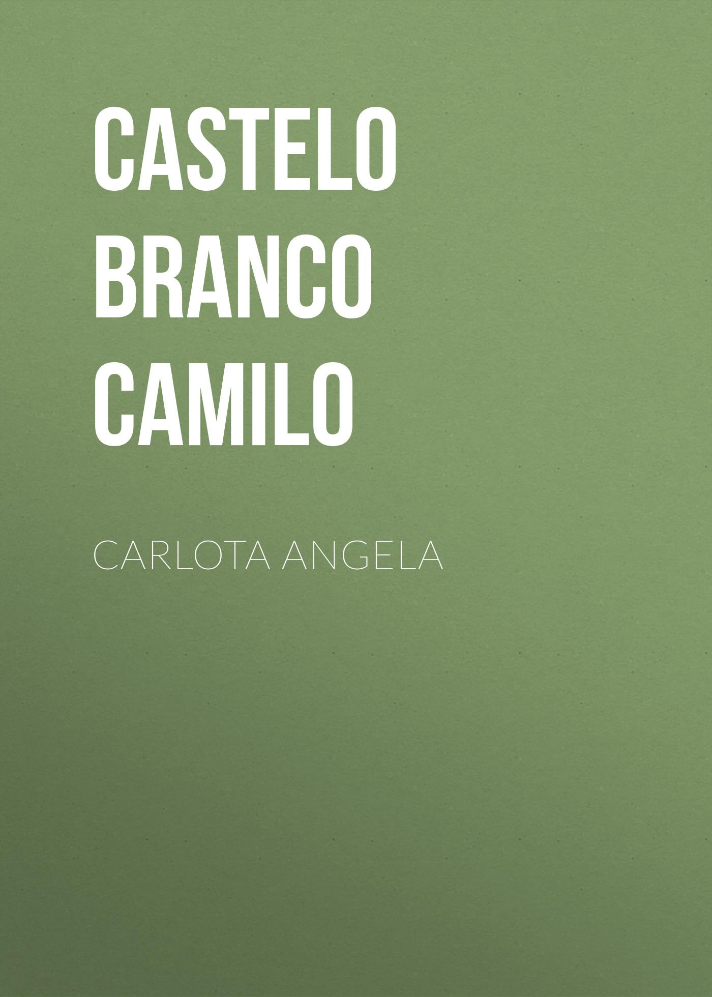 Castelo Branco Camilo Carlota Angela camilo septimo mexico