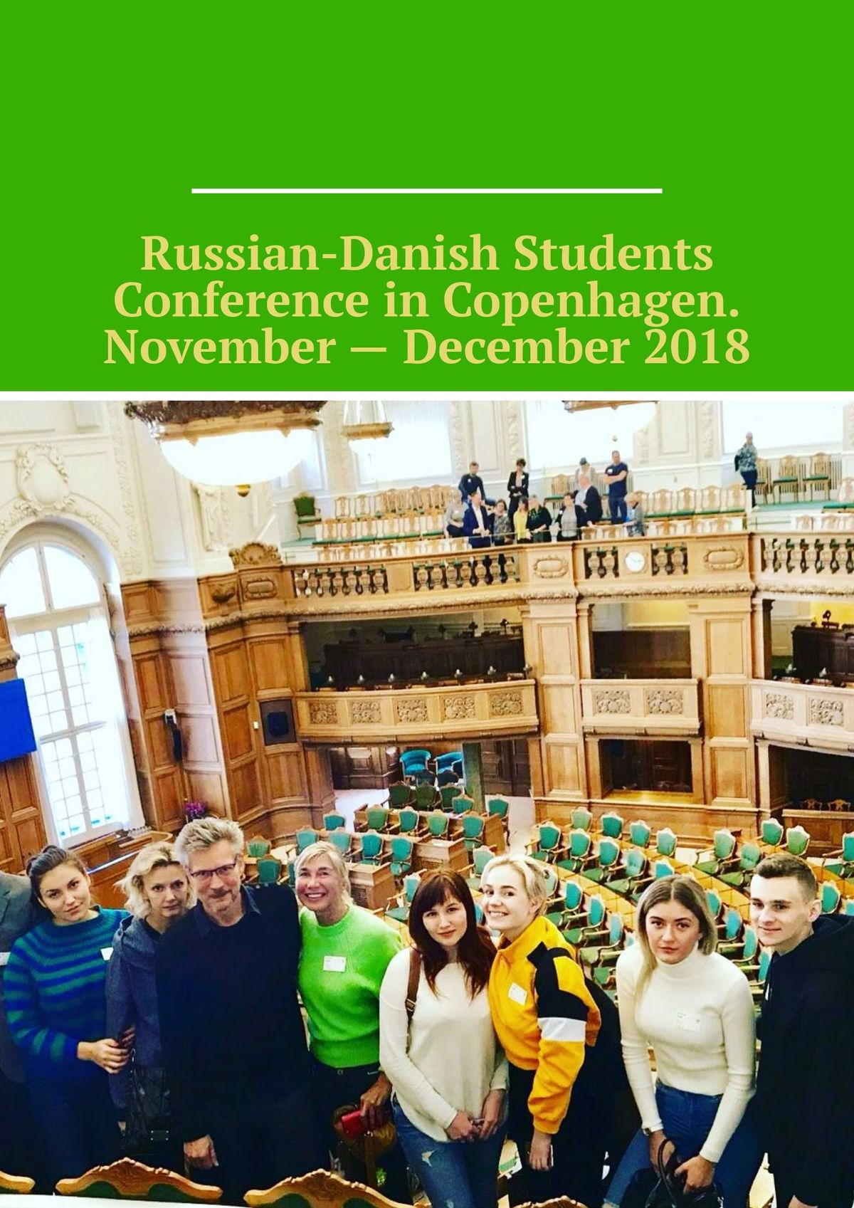 Bjørnø Irina Russian-Danish Students Conference in Copenhagen. November – December 2018 the early november toronto