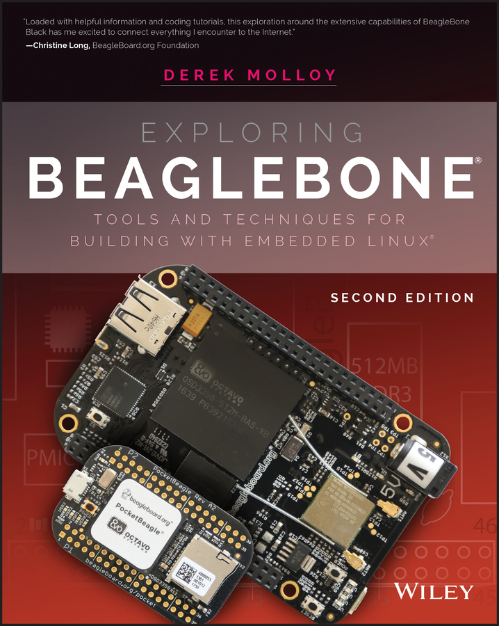 Derek Molloy Exploring BeagleBone. Tools and Techniques for Building with Embedded Linux rui santos beaglebone for dummies