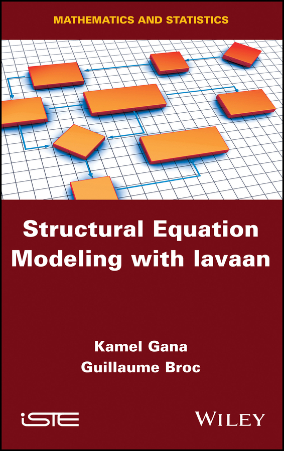 Фото - Kamel Gana Structural Equation Modeling with lavaan lucy h yates the profession of cookery from a french point of view with some economical practices peculiar to the nation
