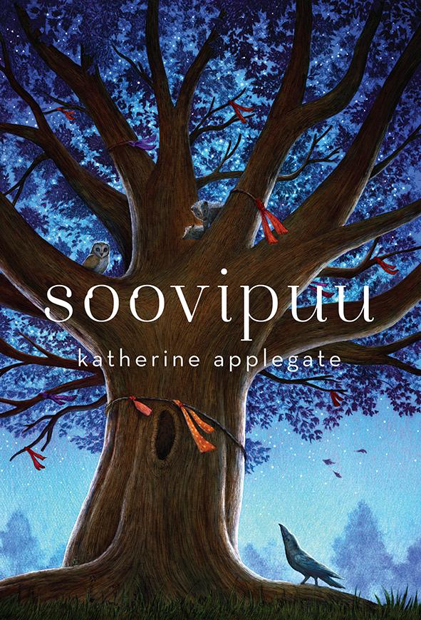 Katherine Applegate Soovipuu katherine applegate soovipuu