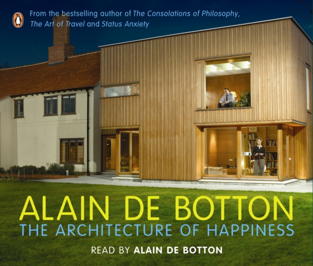 Alain de Botton Architecture of Happiness