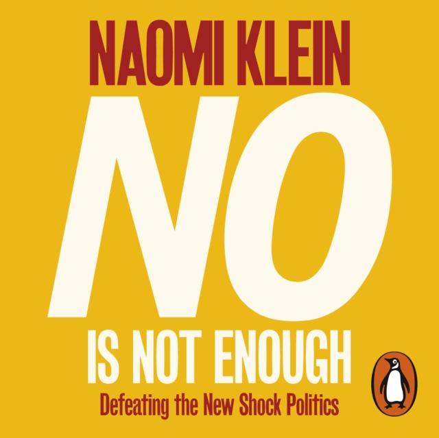 Naomi Klein No Is Not Enough not dead enough