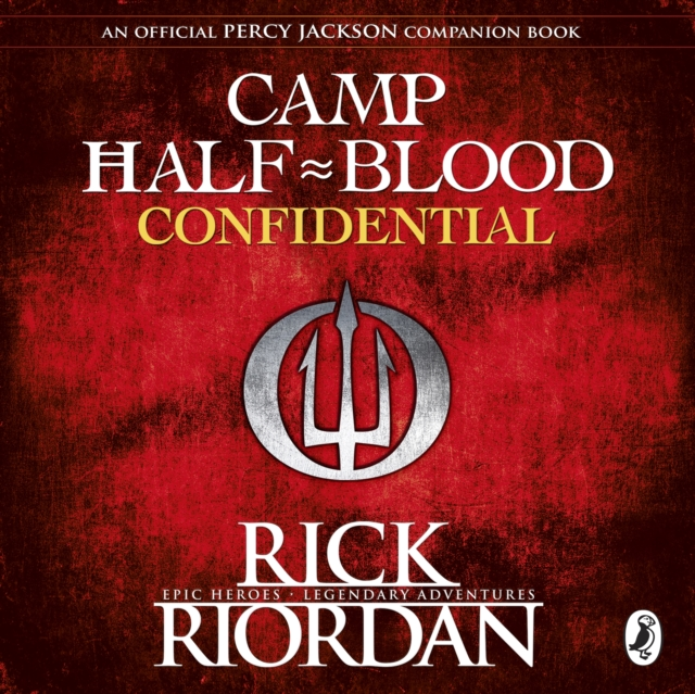 Rick Riordan Camp Half-Blood Confidential (Percy Jackson and the Olympians)