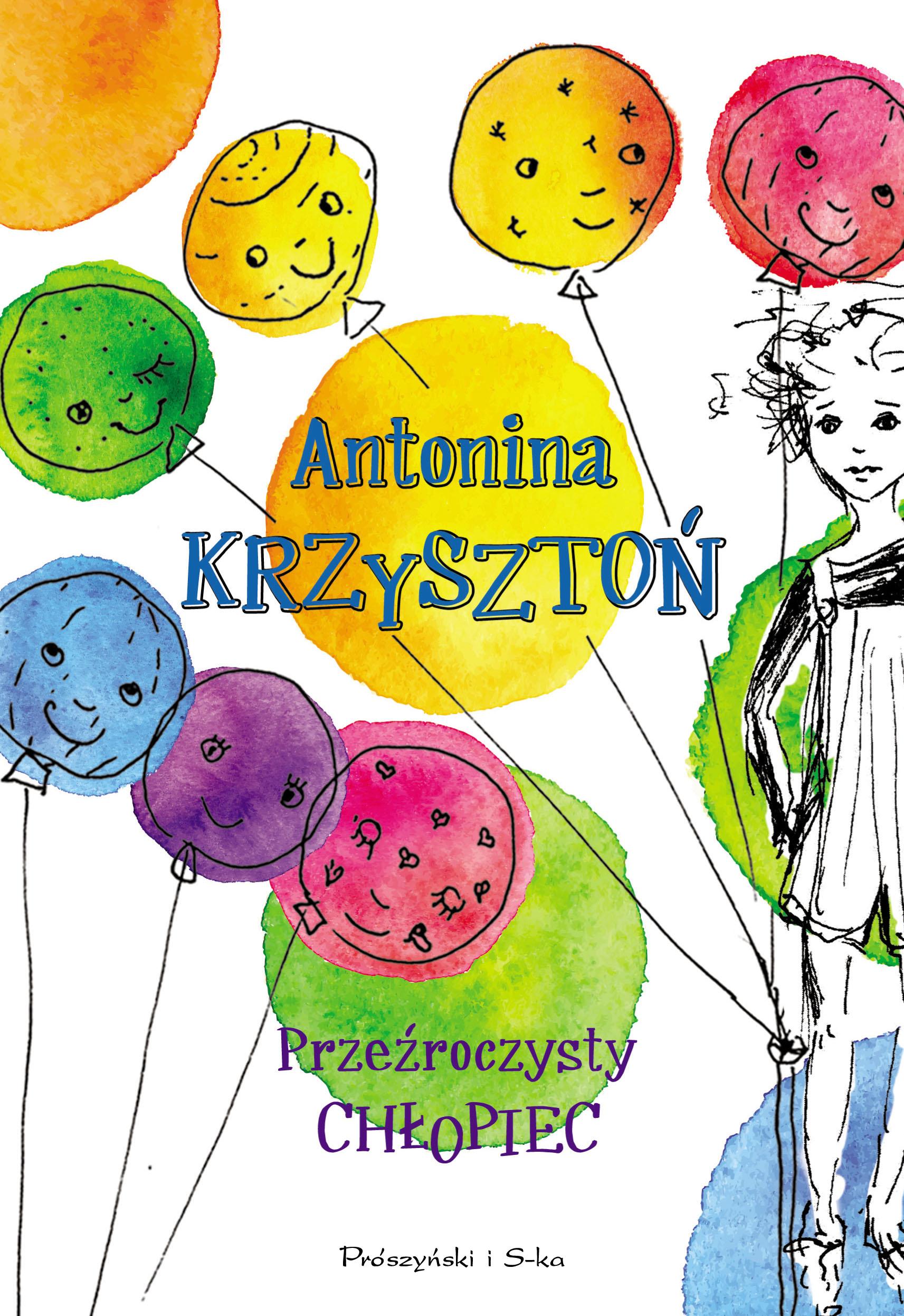 Antonina Krzysztoń Przeźroczysty chłopiec simon toyne chłopiec który widział