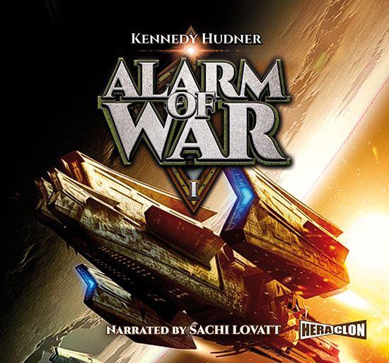 Kennedy Hudner Alarm of War, Book I the genesis fleet vanguard book 1