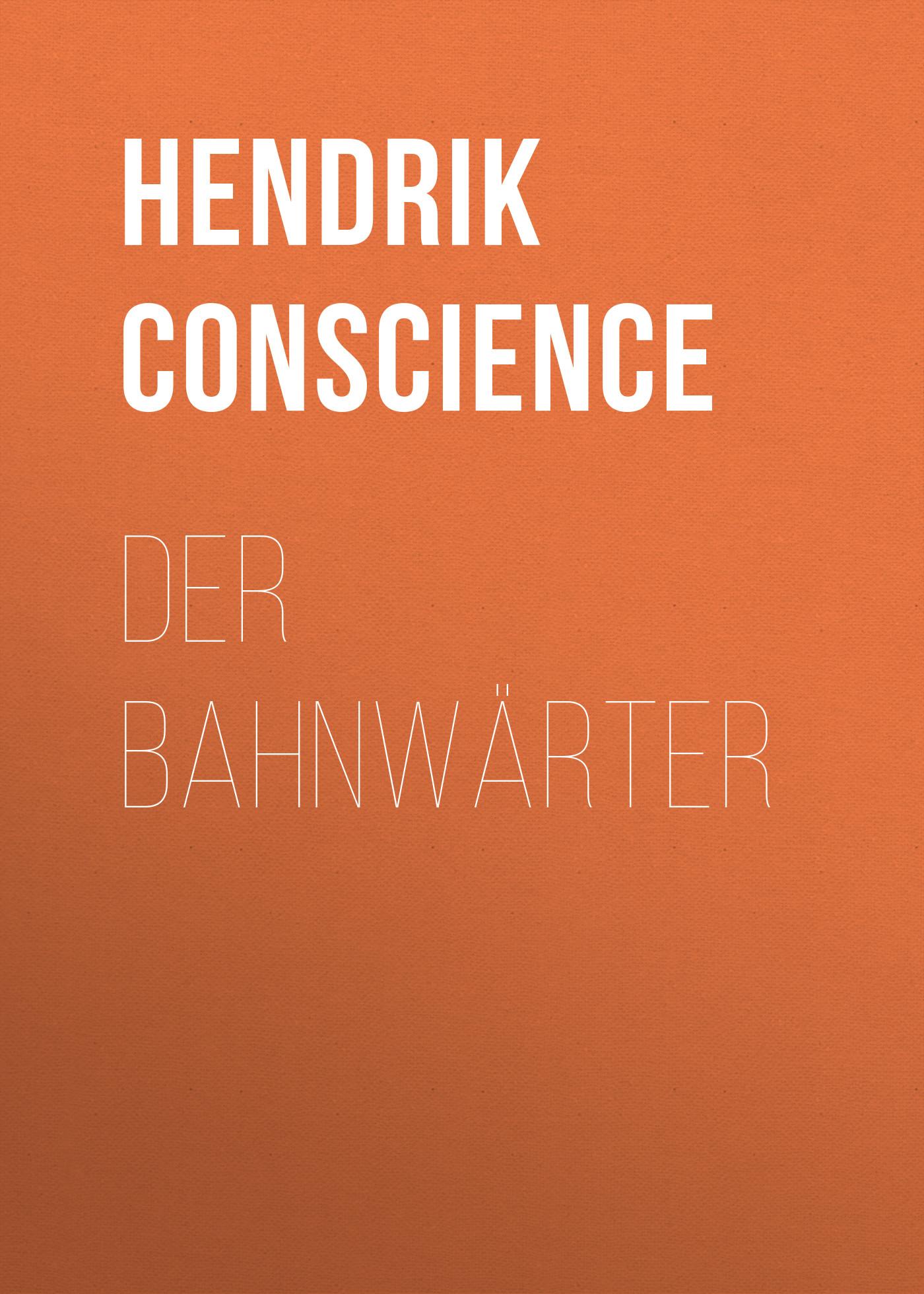 Hendrik Conscience Der Bahnwärter ilves toomas hendrik suurem eesti