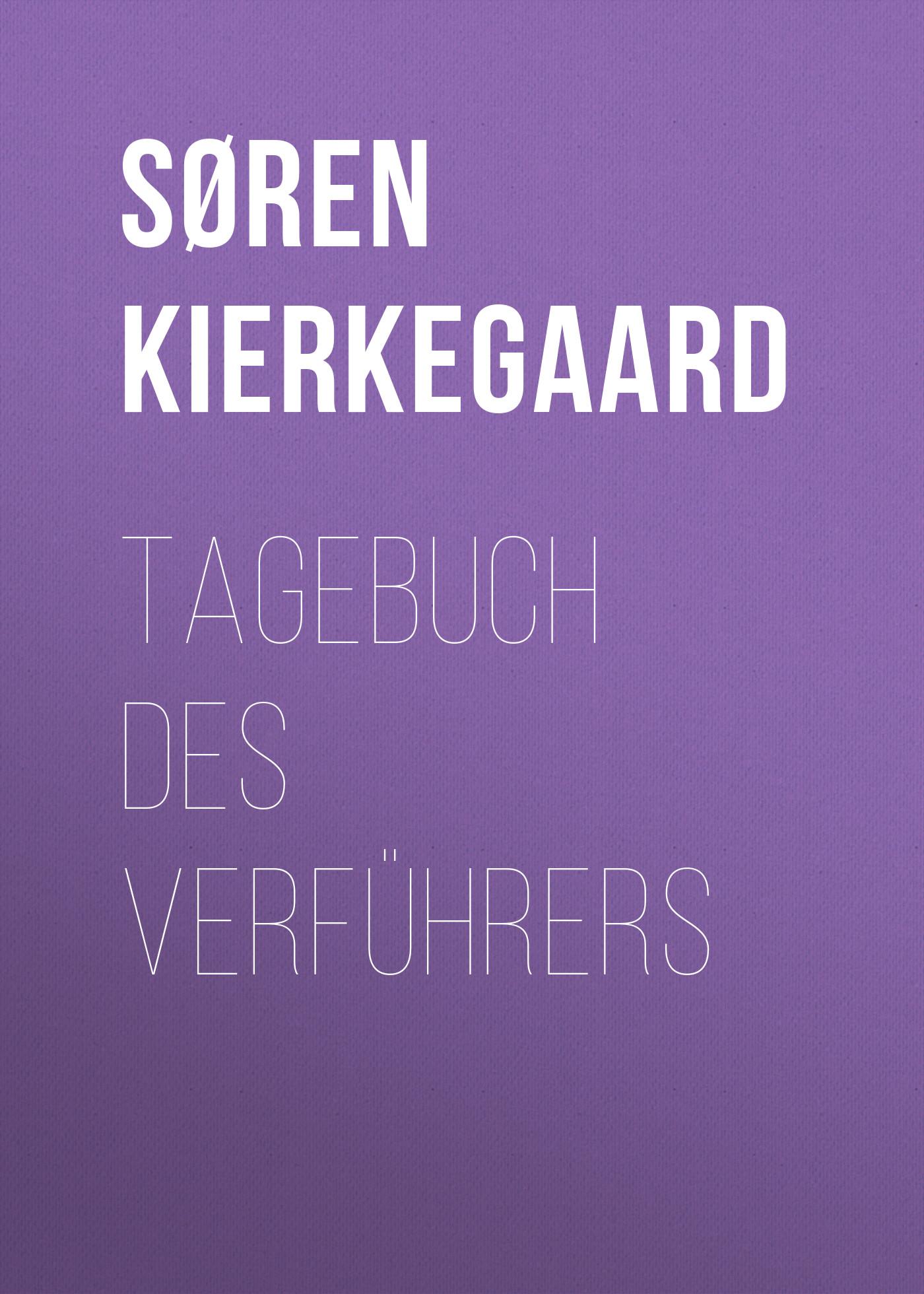 Søren Kierkegaard Tagebuch des Verführers kierkegaard within your grasptm